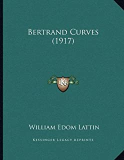 Bertrand Curves (1917)