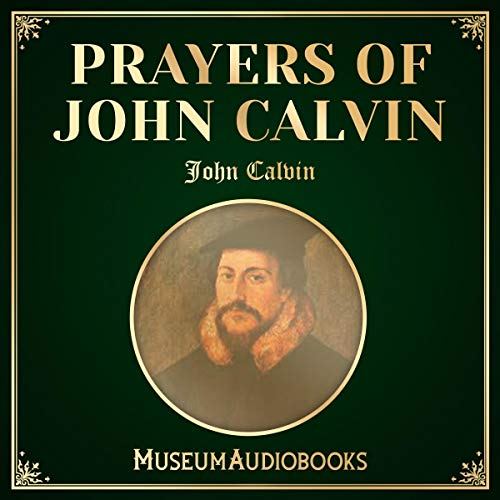 Prayers of John Calvin cover art