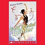 Gold Medal Winter - Donna Freitas