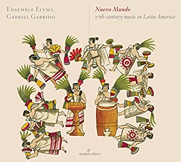 Nuevo mundo: 17th-Century Music in Latin America