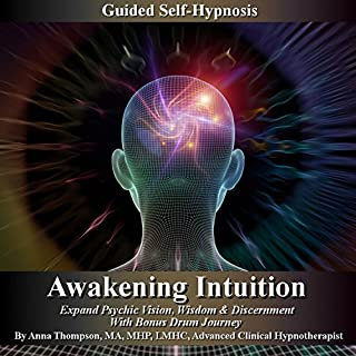 Awakening Intuition Guided Self-Hynosis cover art