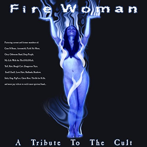 Fire Woman: Tribute to the Cult