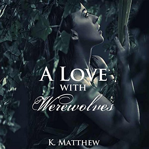A Love with Werewolves audiobook cover art
