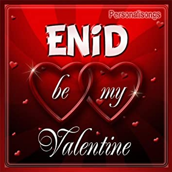 Enid Personalized Valentine Song - Male Voice