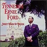 Sweet Hour of Prayer von Tennessee Ernie Ford
