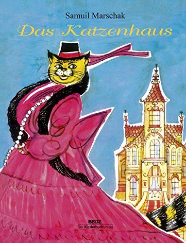Das Katzenhaus: Nachdichtung aus dem Russischen von Martin Remané