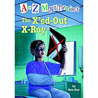 A to Z Mysteries: The X'ed-Out- X-Ray cover art