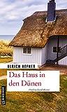 Das Haus in den Dünen: Ostfrieslandkrimi (LEDA im GMEINER-Verlag)