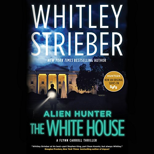 Alien Hunter: The White House audiobook cover art