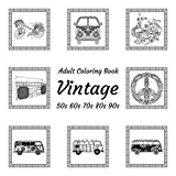 Vintage - 50s 60s 70s 80s 90s - Adult Coloring Book