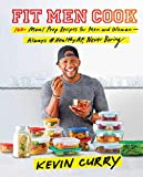 Fit Men Cook: 100+ Meal Prep...