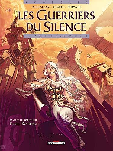 Les Guerriers du silence T01: Point Rouge