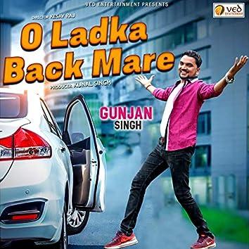 O Ladka Back Mare - Single