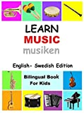 Learn Music in Swedish  (English Swedish Bilingual Edition) (English Edition)
