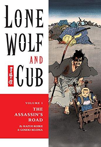 Lone Wolf and Cub Volume 1: The Assassin's Road (Lone Wolf and Cub (Dark Horse)) by [Kazuo Koike, Goseki Kojima]