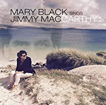 Mary Black Sings Jimmy Maccarthy