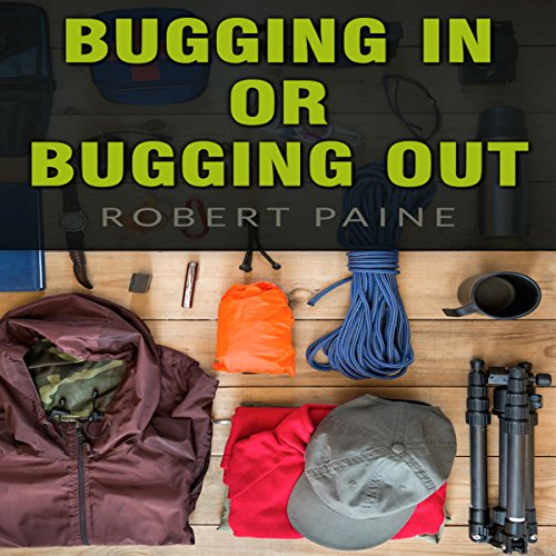 Bugging In or Bugging Out? audiobook cover art