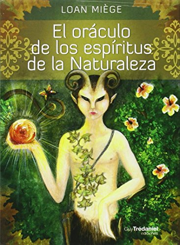 El Oráculo De Los Espíritus De La Naturaleza