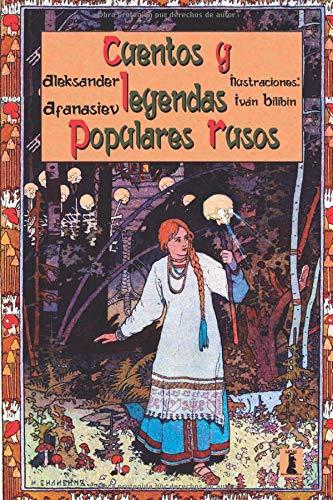 Cuentos y Leyendas Populares Rusos: Edición Juvenil Ilustrada