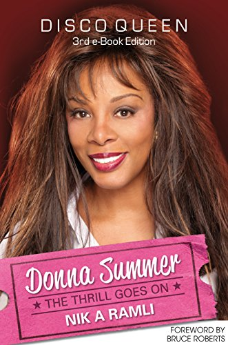 DONNA SUMMER DISCO QUEEN THE THRILL GOES ON (3rd e-Book Edition) (English Edition)