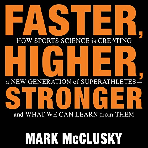 Faster, Higher, Stronger audiobook cover art