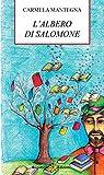 L'albero si Salomone : Storia di un bambino che amava i libri (AN - Collana per bambini e ragazzi Vol. 14) (Italian Edition)