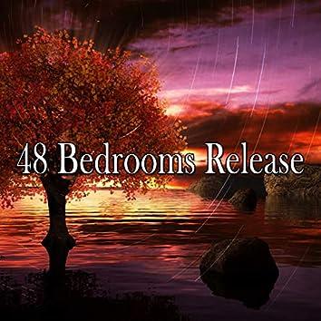 48 Bedrooms Release