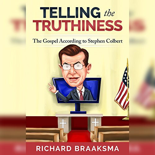 Telling the Truthiness audiobook cover art