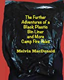 The Further Adventures of a Black Plastic Bin Liner and More Camp Fire Tales (English Edition)