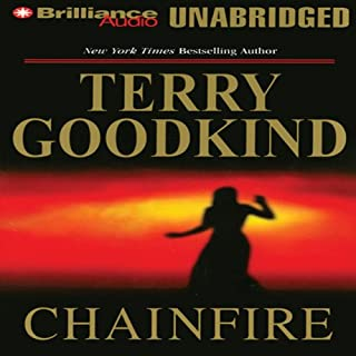Chainfire     Chainfire Trilogy, Part 1, Sword of Truth, Book 9              By:                                                                                                                                 Terry Goodkind                               Narrated by:                                                                                                                                 Jim Bond                      Length: 26 hrs and 13 mins     51 ratings     Overall 4.7