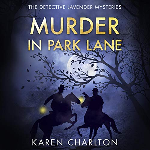 Murder in Park Lane: The Detective Lavender Mysteries, Book 5