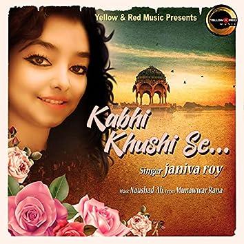 Kabhi Khushi Se