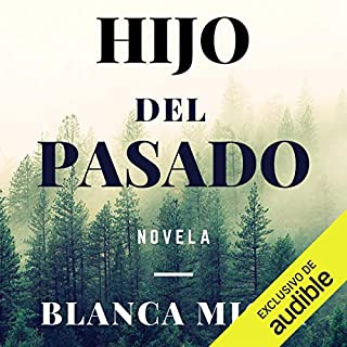Hijo Del Pasado (Narración en Castellano) audiobook cover art