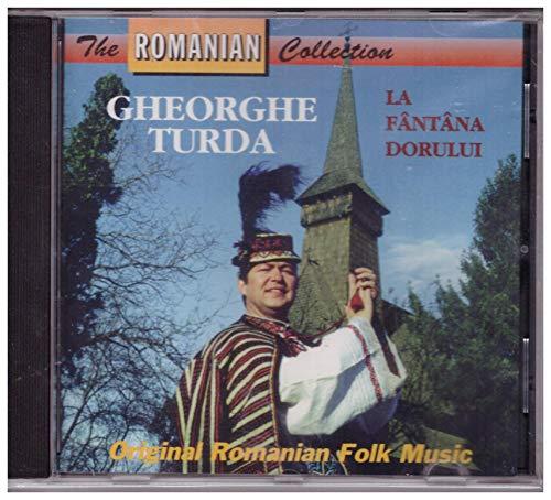 Gheorghe Turda – La Fântâna Dorului CD - Album The Romanian Collection