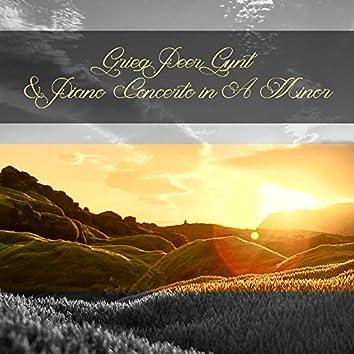 Grieg Peer Gynt & Piano Concerto in A Minor