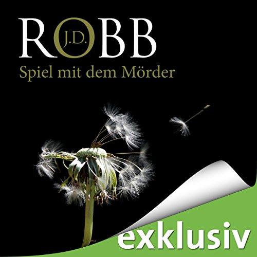 Spiel mit dem Mörder (Eve Dallas 10) Titelbild