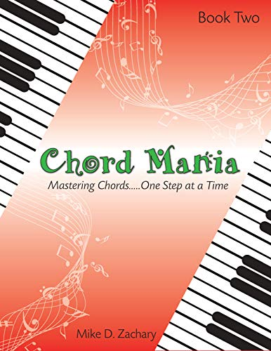 Chord Mania 2: Mastering Chords...One Step At a Time (English Edition)