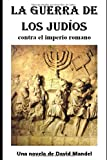La Guerra de los Judios: contra el imperio romano