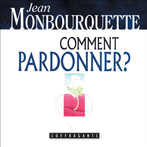 Comment pardonner ? cover art