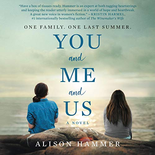 You and Me and Us: A Novel