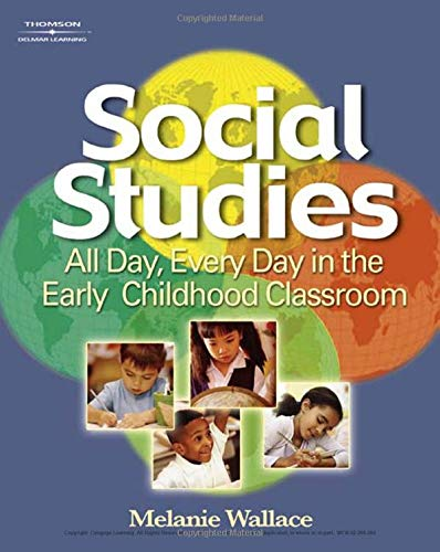 Social Studies: All Day Every Day in the Early Childhood...