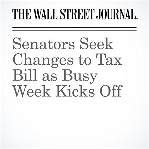 Senators Seek Changes to Tax Bill as Busy Week Kicks Off copertina