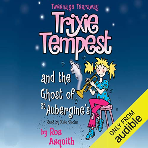 Trixie Tempest and the Ghost of St Aubergines  By  cover art