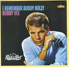 I Remember Buddy Holly by Bobby Vee