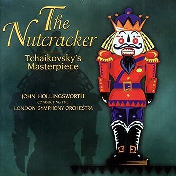 The Nutcracker (Tchaikovsky's Masterpiece)