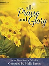 All Praise and Glory: Sacred Piano Solos of Salvation