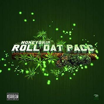Roll Dat Pacc