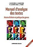 Manuel d'analyse des textes - 2e éd. - Histoire littéraire et poétique des genres