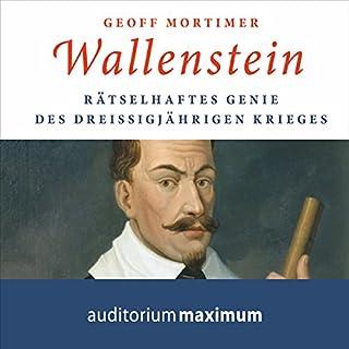Wallenstein: Rätselhaftes Genie des Dreißigjährigen Krieges Titelbild