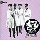 Songtexte von The Chiffons - Sweet Talkin' Girls: The Best of the Chiffons